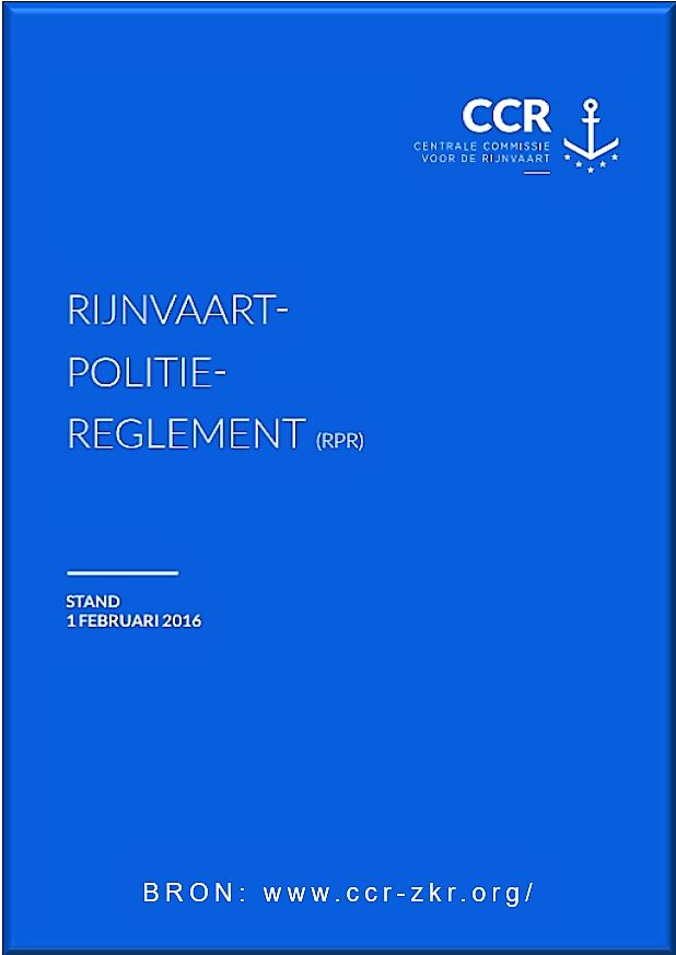 RPR downloaden | www.dirkvaartwel.nl | Rijnvaartpolitiereglement 2016 downloaden aan geboden door Dirk Boere. Aflosser/schipper in de binnenvaart. Docent in technische en nautische vakken. VEEL PLEZIER!