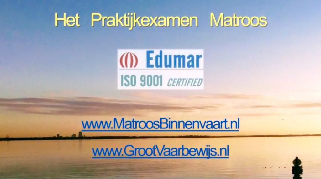Praktijkexamen matroos = in 60 dagen matroos binnenvaart = versneld matroos binnenvaart.