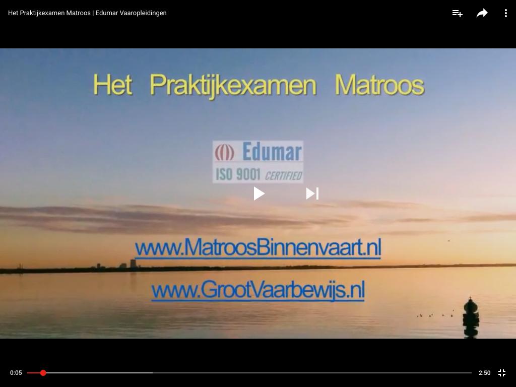 Praktijkexamen matroos binnenvaart. | Matroos in 60 dagen. | Edumar vaaropleidingen.
