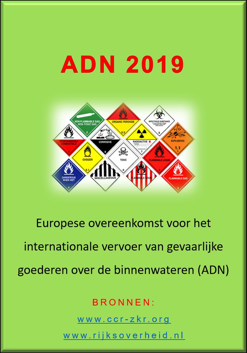 ADN 2019 downloaden aangeboden door Boere Vof. | Aflossen/invallen in de binnenvaart | Begeleiden van matrozen/schippers in opleiding | Afnemen van examens | Nautische, administratieve en organisatorische ondersteuning